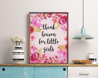 Thank Heaven For Little Girls, Pink nursery decor, Home decor, Nursery wall art, Printable wall art, Baby shower gift, Nursery decor