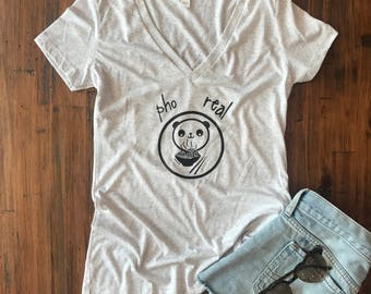Women's Soft Funny Shirt, Pho Real