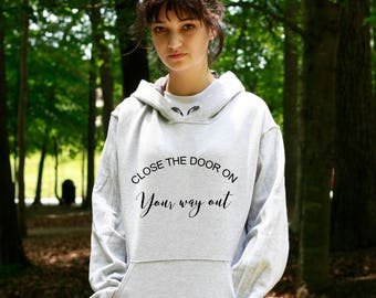 Close The Door On Your Way Out Hoodie Hamilton Hamilton Musical Hamilton Broadway & The doors hoodie   Etsy Pezcame.Com