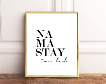 namaste in bed bedroom wall decor bedroom prints bedroom printabe namastay in