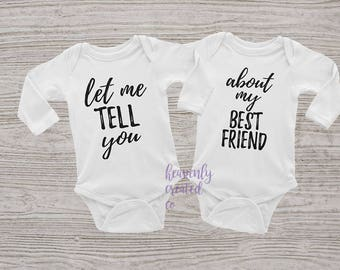 Twins - Let Me Tell you - Best Friend onesie-twin clothing-fun twin outfit-twin clothing-twin babies-twin onesie