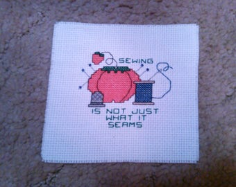 Completed CrossStitch - Sewing is not just what it seams