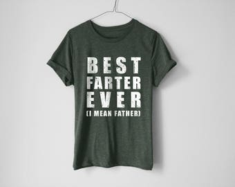 Best Farter Ever Shirt | Father's Day Shirt | Funny Shirt | Fart Shirt | Funny Shirt | Father Shirt | Dad Shirt | Dad Gift | Father Gift