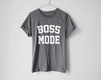 Boss Mode Shirt - Hustle Shirt - Hard Worker Shirt - Funny Fitness Shirt - Workaholic Shirt - Funny Workout Shirt - Workaholic