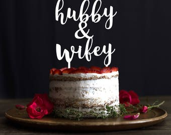 Hubby and Wifey cake topper, Personalized wedding cake topper, Customizable Wedding Cake Topper,cake topper, custom engagement cake topper