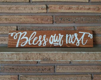 Bless our Nest Wooden Sign