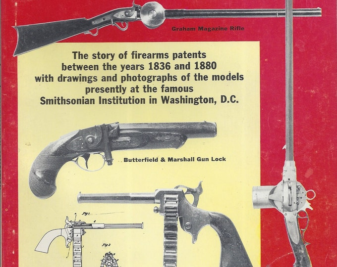 Famous Guns from the Smithsonian Collection by Hank Wieand Bowman  (Paperback)