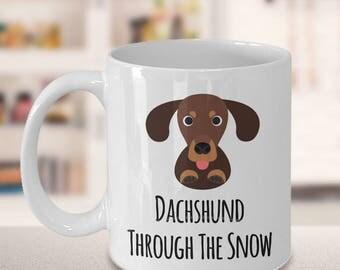 Dachshund Through the Snow Cute Christmas Dachshund Coffee Mug Funny Holiday Wiener Dog Ceramic Tea Cup Gift - I Love Dachshunds Mug