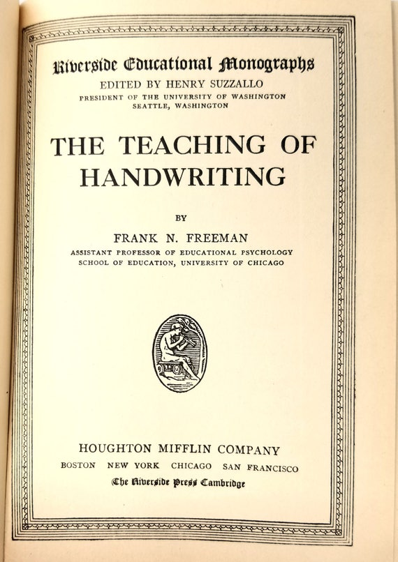 The Teaching of Handwriting (Riverside Educational Mongraphs) by Frank Freeman 1914 Houghton Mifflin - Antique Rare - Education - Hardcover