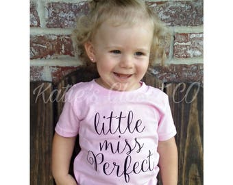 Little Miss Perfect.