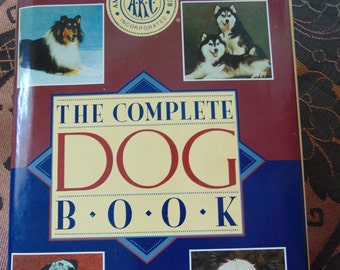Complete Dog Book , 1992 . AKC , American Kennel Club ,