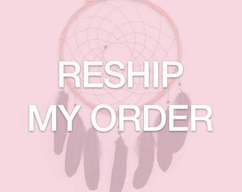 Reship Order - For Nadia