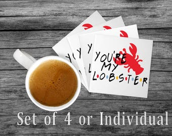 You're My Lobster | Couple Gift | Sandstone Coaster | Gift for Her | Gift for Him | Wife Gift | Husband Gift |Friends Gift |Anniversary Gift