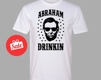 Abraham Drinkin Mens Shirt. Father's Day Gift. Father's Birthday Present. Papa Bear Shirt [D0167]