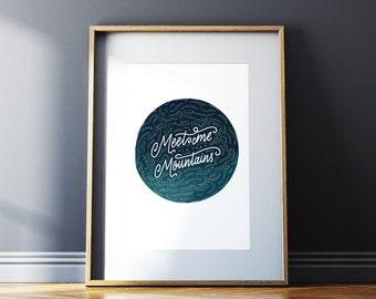 Art Print – Meet Me in the Mountains