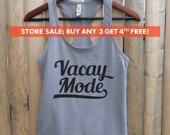 Vacay Mode Tank Top, Womens Cute Tank Top, vacation tank, beach tank, fitness Tank