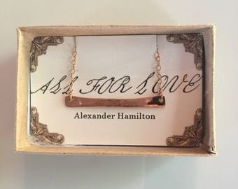 All for Love Necklace inspired by Alexander Hamilton