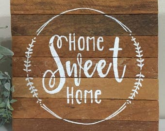 Home Sweet Home Wood Sign, Rustic Sign, Reclaimed Wood