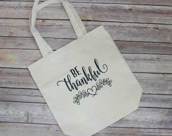 Be Thankful Canvas Tote Bag