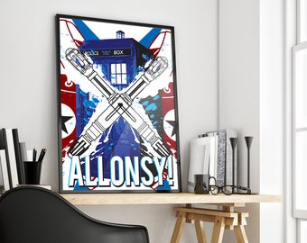 Allonsy | Doctor Who | Tenth Doctor Tribute | Poster Print Design | A0 A1 A2 A3 A4