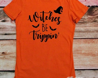 funny halloween, halloween shirt, witch shirt, halloween party, fall shirt, trick or treat shirt, halloween tshirt, halloween outfit