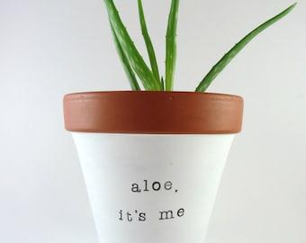 Aloe Planter, Aloe Vera Planter, Aloe it's Me, Hand painted planter, clay planter, pottery planter, Indoor Decor, Home Office Decor
