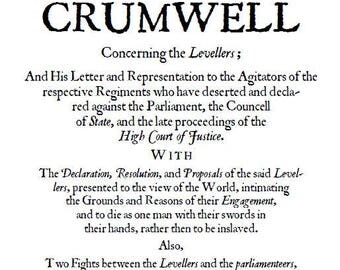 The Declaration of Lieutenant-Generall Crumwell Concerning the Levellers