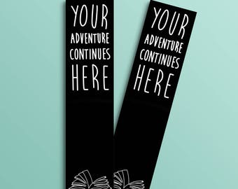 Your Adventure Continues Here bookmark