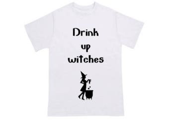 Drink up witches Halloween T-Shirt, Funny Halloween Shirt, Halloween Tee, Women's Halloween Shirt, Adult Halloween Costume