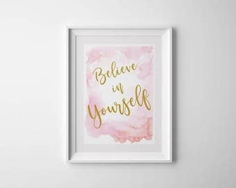 Wall Art Printable, Believe in Yourself, Wall Art, Watercolor Print, Home Decor, Watercolor Wall Art, Children's Art Prints, Nursery Decor