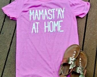 Mamast'ay At Home
