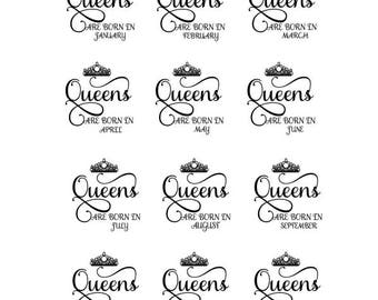 Queens are born in January February March April May June July August Septmeber October Novemeber December Crown SVG