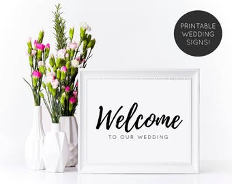 Welcome To Our Wedding Sign, Welcome To Our Wedding, Wedding Signage, Printable Wedding Sign, Wedding Table Sign, Wedding Reception Sign