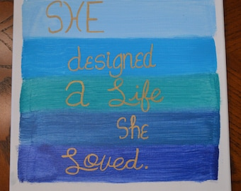 She designed a live she loved 12x12 canvas