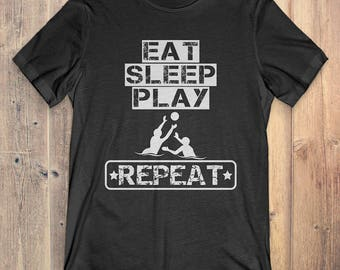 Water Polo T-Shirt Gift: Eat Sleep Play Water Polo Repeat