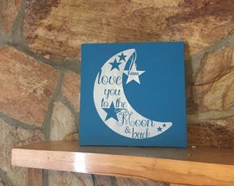 I Love you to the moon and back custom wood signs with stars for names