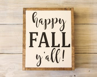 Happy Fall Y'all Sign, Handmade Wooden Sign