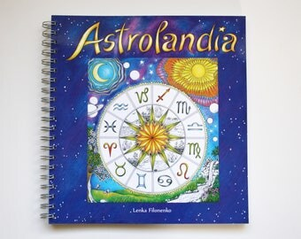 Coloring Book ASTROLANDIA, Adult Coloring Book, Zodiac signs, Art Therapy, High quality artist print