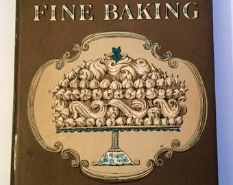 Vintage Cookbook - The Art of Fine Baking by Paula Peck