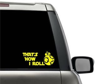BB-8 That's How I Roll Decal