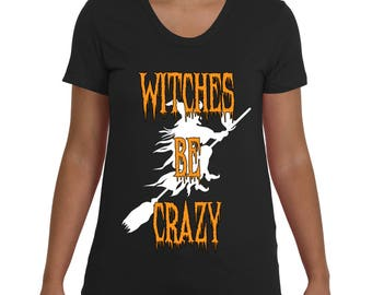 Witches Be Crazy | Funny Halloween T-Shirt | 5 Colors Available | Badass T-Shirt Co.