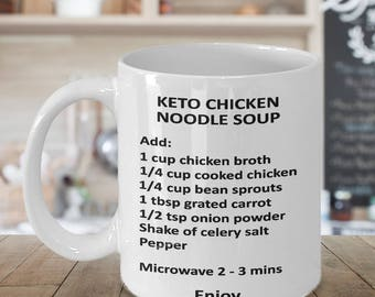 Keto Coffee Mug - Diet Chicken Noodle Soup for Queen