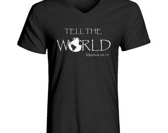 Tell the World Men's V Neck Christian T Shirt
