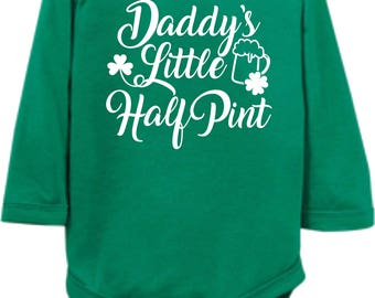 Daddy's Little Half Pint St. Patrick's Day Infant Onesie