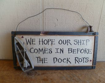 Vintage Wooden Sign Nautical Boat Funny