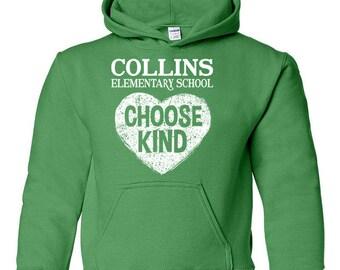 Choose Kind kids hoodie - Collins Elementary School