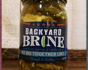 Pickle,Bread and Butter,We go together like bread and butter, single-16oz jar