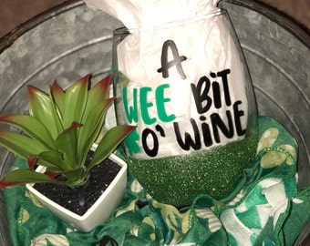A Wee Bit O' Wine Glass