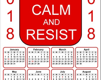 """Keep Calm and Resist 2018 Full Year View 8"""" Calendar - Magnet or Wall #3857"""