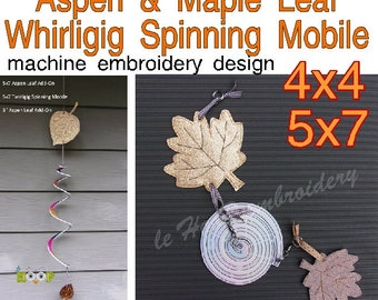 ITH Aspen Maple Leaf Add-On WhirligigTwirligig Spinning Mobile Machine Embroidery Applique In-The-Hoop Design